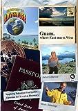 Passport to Adventure: Guam, where East meets West
