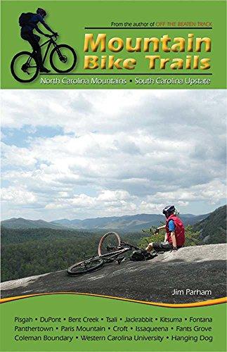 Mountain Bike Trails: North Carolina Mountains & South Carolina Upstate