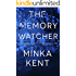 The Memory Watcher - A Psychological Thriller