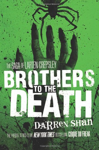 Brothers to the Death (The Saga of Larten Crepsley) (Larten Crepsley Saga Brothers To The Death)