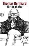 Bernhard für Boshafte (insel taschenbuch)
