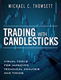img - for Trading with Candlesticks: Visual Tools for Improved Technical Analysis and Timing (paperback) book / textbook / text book