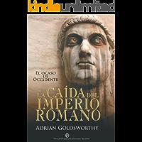 Caída del imperio romano, la (Historia Divulgativa)