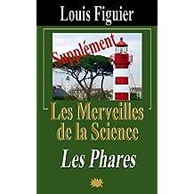 Les Merveilles de la science/Phares - Supplément (French Edition)