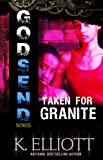Godsend #11(Taken for Granite) (Godsend Series)