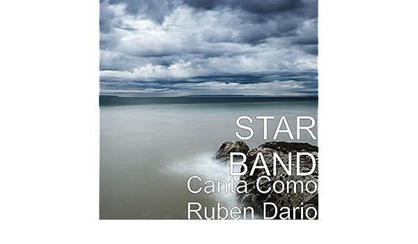 Canta Como Ruben Dario by Star Band on Amazon Music - Amazon com