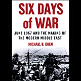 Front cover for the book Six Days of War by Michael B. Oren