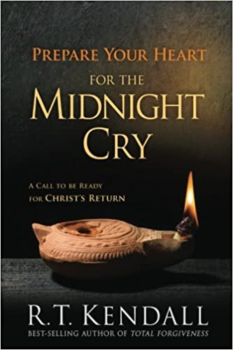 Book Prepare Your Heart for the Midnight Cry: A Call to be Ready for Christ's Return