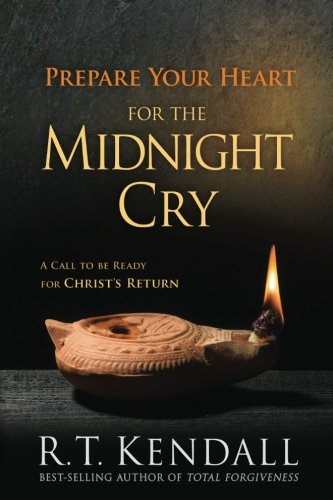 Price comparison product image Prepare Your Heart for the Midnight Cry: A Call to be Ready for Christ's Return