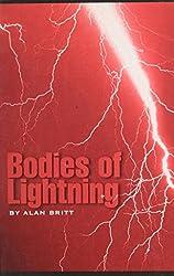 Bodies of Lightning