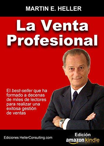 LA VENTA PROFESIONAL (Spanish Edition)