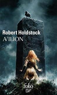 Avilion par Robert Paul Holdstock