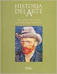 Del neoclasicismo al postimpresionismo Historia del Arte