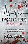 Deadline: Feed, T2 par McGuire