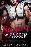 """""""Roughing the Passer"""" av Alison Hendricks"""