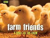 Farm Friends: A Visit to the Farm (KUBU)