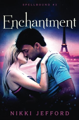 Enchantment (Spellbound #3) (Volume 3)