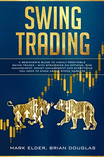51bKi8VkYzL - Swing Trading: A Beginner's Guide to Highly Profitable Swing Trades - with Strategies on Options, Time Management, Money Management and Everything You Need to Know about Stock Markets