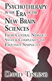 Psychotherapy in the Era of the New Brain Sciences, David Tinling, 1627090126