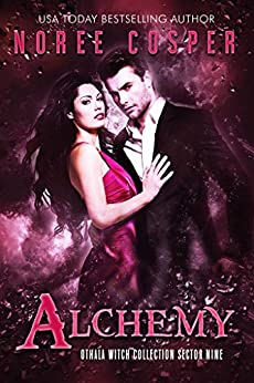 Alchemy: an Adult Dystopian Paranormal Romance: Sector 9 (The Othala Witch Collection) by [Cosper, Noree, Fallen Sorcery, Othala]