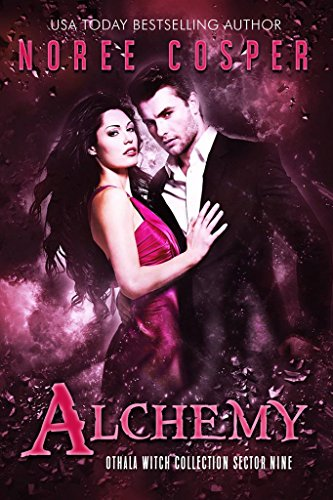 alchemy-an-adult-dystopian-paranormal-romance-sector-9-the-othala-witch-collection
