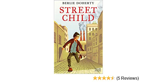Street Child Berlie Doherty Pdf