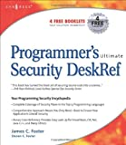 Programmer's Ultimate Security DeskRef: Your programming security encyclopedia Pdf