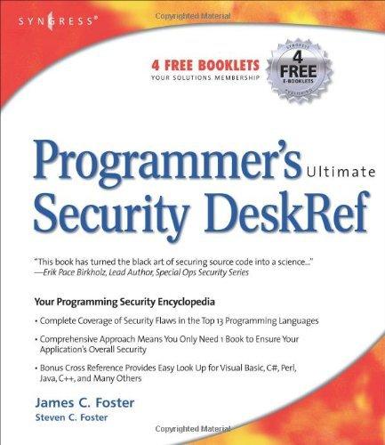 Download Programmer's Ultimate Security DeskRef: Your programming security encyclopedia Pdf