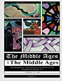 The Middle Ages for the Middle Ages, J. Q. Cluett, 1490536655