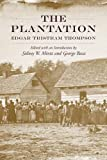 img - for The Plantation (Southern Classics (Univ of South Carolina)) by Edgar Tristram Thompson (2010-10-22) book / textbook / text book