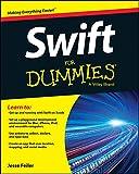 Swift for Dummies, Feiler, Jesse, 1119022223