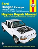Ford Ranger Pick-ups 1993 thru 2011: 1993 thru 2011 all models - Also includes 1994 thru 2009 Mazda B2300, B2500, B3000, B4000 (Haynes Repair Manual) by Haynes Manuals, Editors of Published by Haynes Manuals, Inc. 1st (first) edition (2013) Paperback