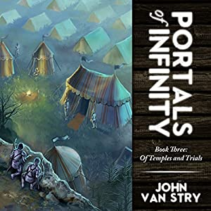 Portals of Infinity: Book Three: Of Temples and Trials Audiobook