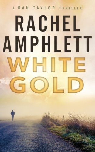 White Gold (Dan Taylor)