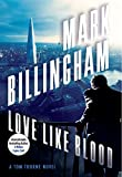 """Love Like Blood A Tom Thorne Novel"" av Mark Billingham"