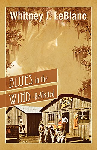 Book: Blues in the Wind-Revisited by Whitney J. LeBlanc