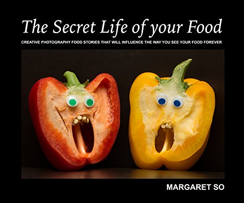 The Secret life of your Food: This book will influence the way you see your food -