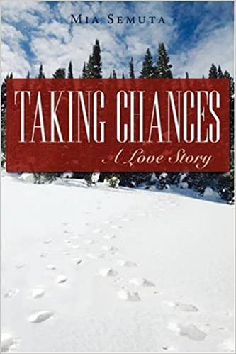 Taking Chances: A Love Story