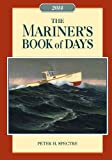 Mariner's Book of Days 2014, Peter H. Spectre, 1574093169