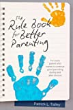 img - for Rule Book for Better Parenting book / textbook / text book