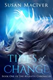 Tides of Change: Book One of The Atlantis
