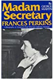 Madam Secretary, Frances Perkins