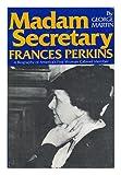 Madam Secretary, Frances Perkins