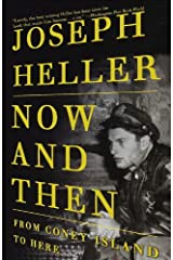 Now and Then: From Coney Island to Here (English Edition) eBook Kindle