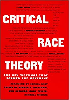 Book Critical Race Theory: The Key Writings That Formed the Movement