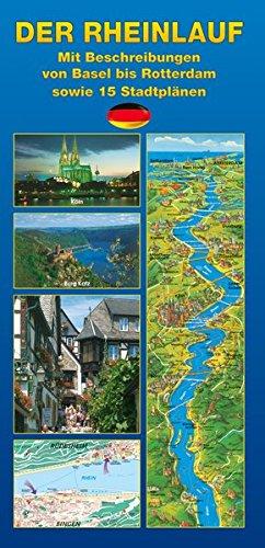Der Rhein: von Basel bis Rotterdam Landkarte – Folded Map, 1. Januar 2006 Andrew Cowin Schöning Verlag 3899171160 Rhein und Nebenflüsse
