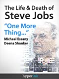 img - for The Life and Death of Steve Jobs (Apple Founder and Business Icon) book / textbook / text book