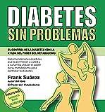 """El libro DIABETES SIN PROBLEMAS no es otro libro más de """"dieta para los diabéticos"""", de esos ya hay bastantes.  Después de más de 15 años de haber estado ayudando a miles de personas a vencer su obesidad con la ayuda del metabolismo en los ce..."""