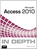 Microsoft Access 2010 in Depth, Roger Jennings, 0789743078