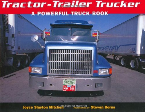 Tractor-Trailer Trucker: A Powerful Truck Book